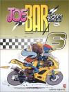 Joe Bar Team, Tome 6 (French Edition) - Bar2, Fane, Stéphane Deteindre