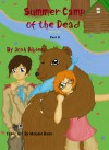 Summer Camp of the Dead Part 6 (Summer Camp of the Dead Season One, #6) - Josh Hilden