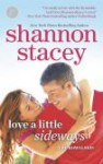 Love a Little Sideways - Shannon Stacey