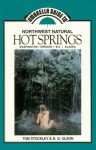 Umbrella Guide to Northwest Natural Hotsprings (Umbrella Guides to the Pacific Northwest) - Tom Stockley