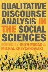 Qualitative Discourse Analysis in the Social Sciences - Ruth Wodak, Michal Krzyzanowski