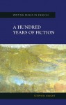 A Hundred Years of Fiction - Stephen Knight, M. Thomas