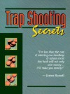 Trapshooting Secrets - James Russell