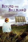 Beyond the Billboard - Susan Gates