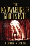 The Knowledge of Good & Evil - Glenn Kleier