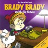 Brady Brady and the Big Mistake - Mary Shaw, Chuck Temple