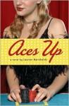 Aces Up - Lauren Barnholdt