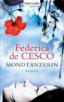 Mondtänzerin: Roman (German Edition) - Federica de Cesco
