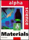 Materials (Alpha Science Series) - Nicola Barber