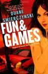 Fun and Games - Duane Swierczynski