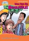 You Can Be Beautiful! A Winning Skills Book - Joy Berry