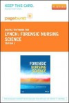 Forensic Nursing Science - Pageburst E-Book on Vitalsource (Retail Access Card) - Virginia A. Lynch, Janet Barber Duval