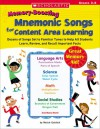 Memory-Boosting Mnemonic Songs for Content Area Learning: Dozens of Songs Set to Familiar Tunes to Help All Students Learn, Review, and Recall Important Facts - Meish Goldish