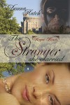 The Stranger She Married - Donna Hatch