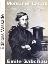 Monsieur Lecoq (Intégrale Volumes 1 et 2) (French Edition) - Émile Gaboriau