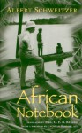 African Notebook - Albert Schweitzer