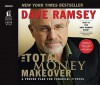 The Total Money Makeover: A Proven Plan for Financial Fitness (Audiocd) - Dave Ramsey