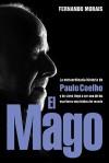 Biografia de Coehlo - Fernando Morais