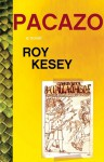 Pacazo - Roy Kesey
