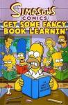 Get Some Fancy Book Learnin'. [Contributing Artists, Karen Bates ... [Et Al.] - Ian Boothby
