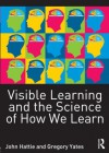 Visible Learning and the Science of How We Learn - John Hattie, Gregory Yates