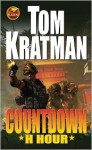 Countdown: H Hour - Tom Kratman