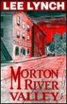 Morton River Valley - Lee Lynch