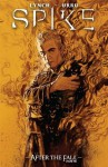 Spike: After The Fall (Spike (Numbered)) - Brian Lynch, Franco Urru