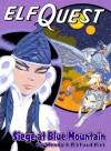 Siege at Blue Mountain - Wendy Pini, Richard Pini, Delfin Barral