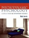 Psychodynamic Psychology - Matt Jarvis