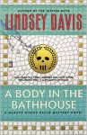 A Body in the Bathhouse (Marcus Didius Falco, #13) - Lindsey Davis