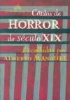 Contos de Horror do Século XIX - Alberto Manguel