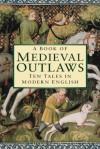 Medieval Outlaws - Thomas Ohlgren