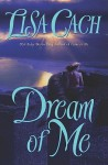 Dream of Me - Lisa Cach