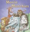 Movie Munchies - Holly Karapetkova
