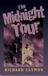 The Midnight Tour - Richard Laymon, Alan M. Clark