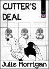 Cutter's Deal - Julie Morrigan