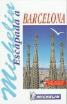 Escapada a Barcelona - Michelin Travel Publications