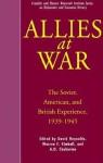 Allies At War: The Soviet, American and British Experience 1939-1945 - David Reynolds, Alexander O. Chubarian, Warren F. Kimball