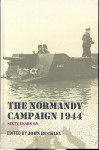 The Normandy Campaign 1944: Sixty Years on - John Buckley