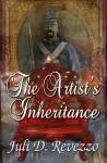The Artist's Inheritance (Antique Magic, #1) - Juli D. Revezzo