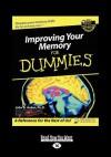 Improving Your Memory for Dummies (Large Print 16pt) - John B. Arden