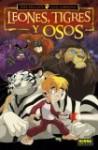 Leones, tigres y osos vol. 1/ Lions, Tigers & Bears vol. 1/ Spanish Edition - Mike Bullock, Jack Lawrence