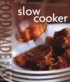 Food Made Fast: Slow Cooker (Williams-Sonoma) - Norman Kolpas, Chuck Williams, Bill Bettencourt