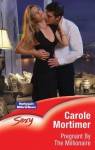 Mills & Boon : Pregnant By The Millionaire (Expecting!) - Carole Mortimer