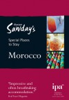 Special Places to Stay: Morocco, 3rd - Alastair Sawday