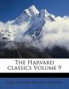 The Harvard Classics Volume 9 - Charles William Eliot
