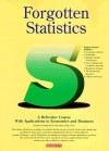 Forgotten Statistics Forgotten Statistics - Douglas Downing, Jeff Clark