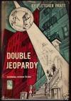 Double Jeopardy - Fletcher Pratt