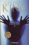 Pesadillas Y Alucinaciones I - Bettina Blanch Tyroller, Stephen King